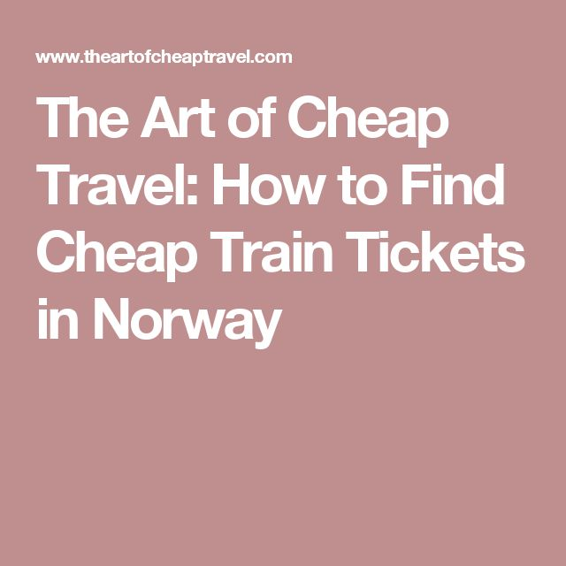 The Art of Cheap Travel: How to Find Cheap Train Tickets in Norway