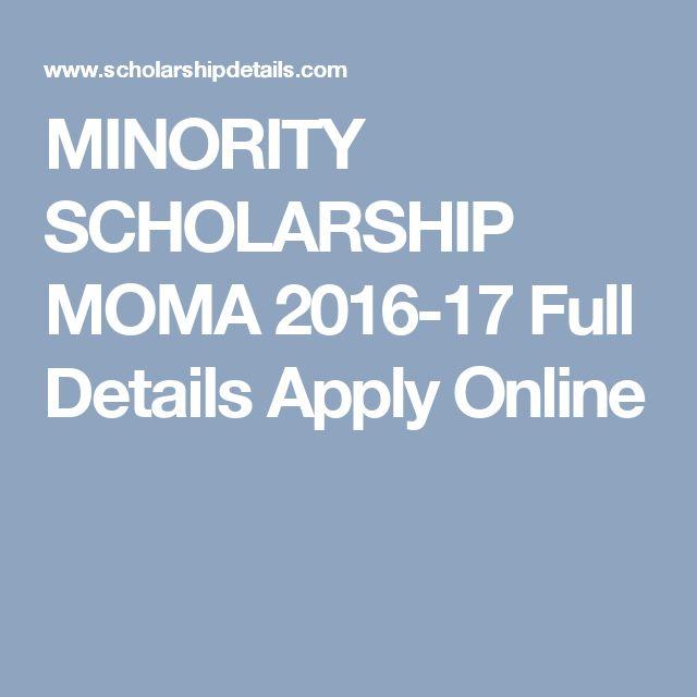 MINORITY SCHOLARSHIP MOMA 2016-17 Full Details Apply Online