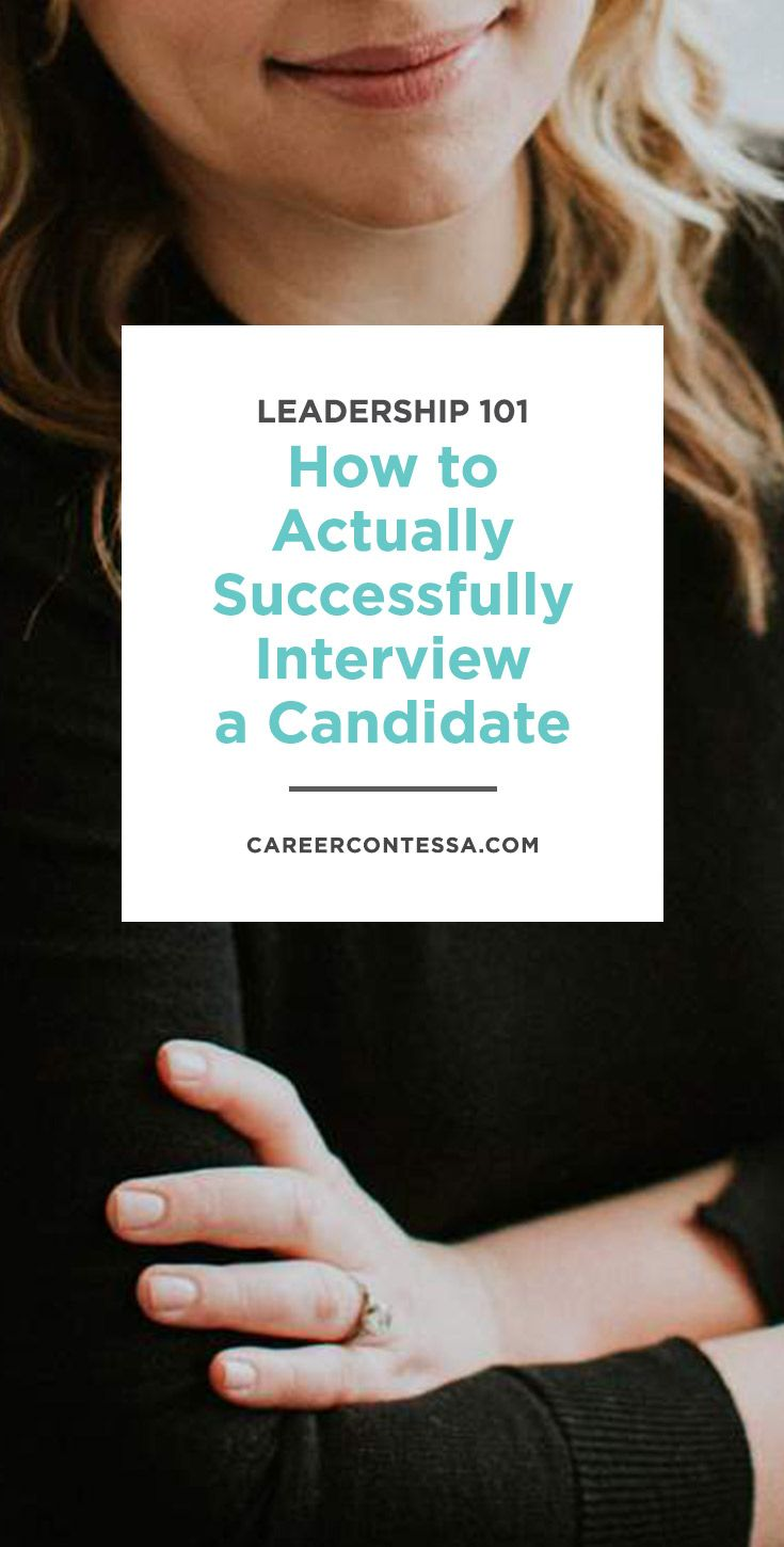 job hopping resume%0A Leadership Skills      How to Actually Successfully Interview a Candidate
