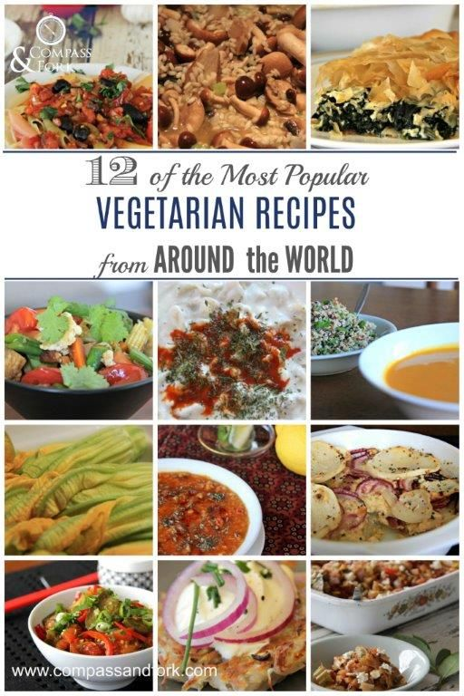 12 of the Most Popular Vegetarian Recipes from Around the World