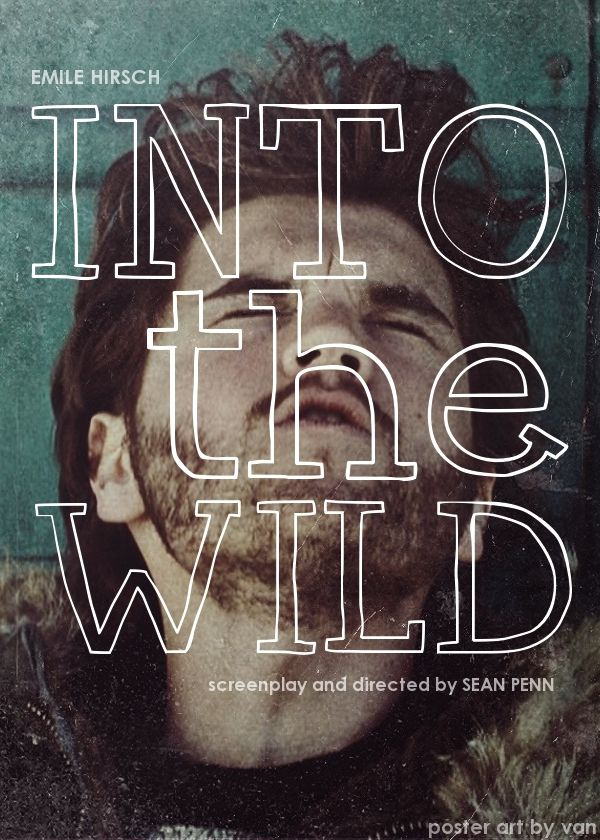 a film review of into the wild by sean penn The movie had too many themes after reading book reviews, i thought the primary theme was a nature or simplicity thing this movie ends up being about family pathology.