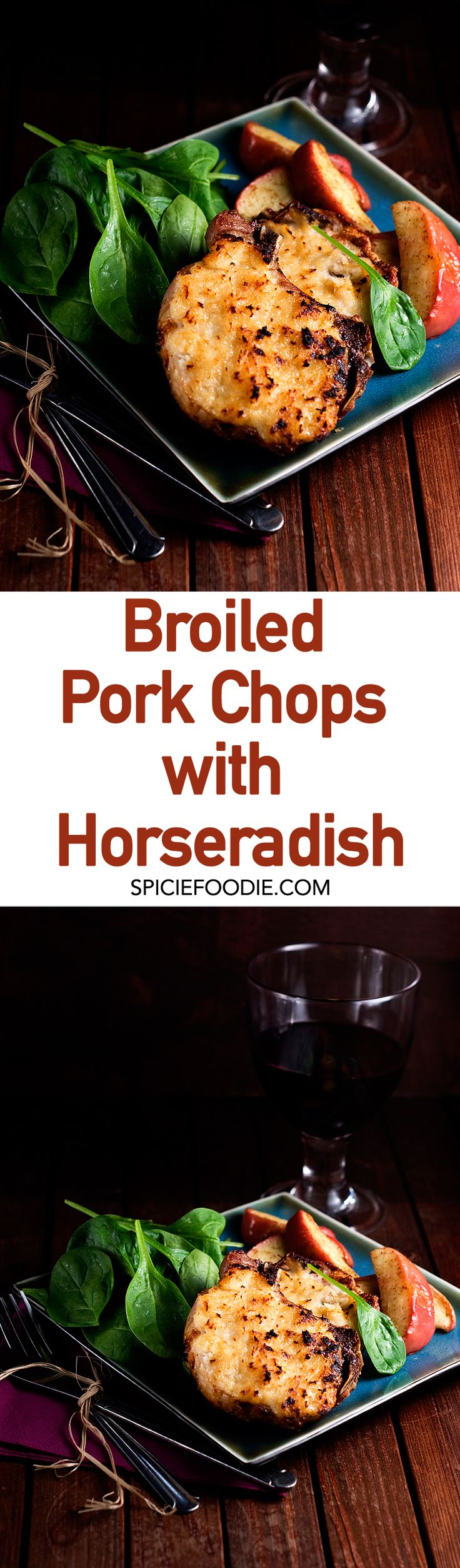 Broiled Pork Chops with Horseradish and Savory Baked Apples | #dinner #dinnerforhim #porkchops #pork