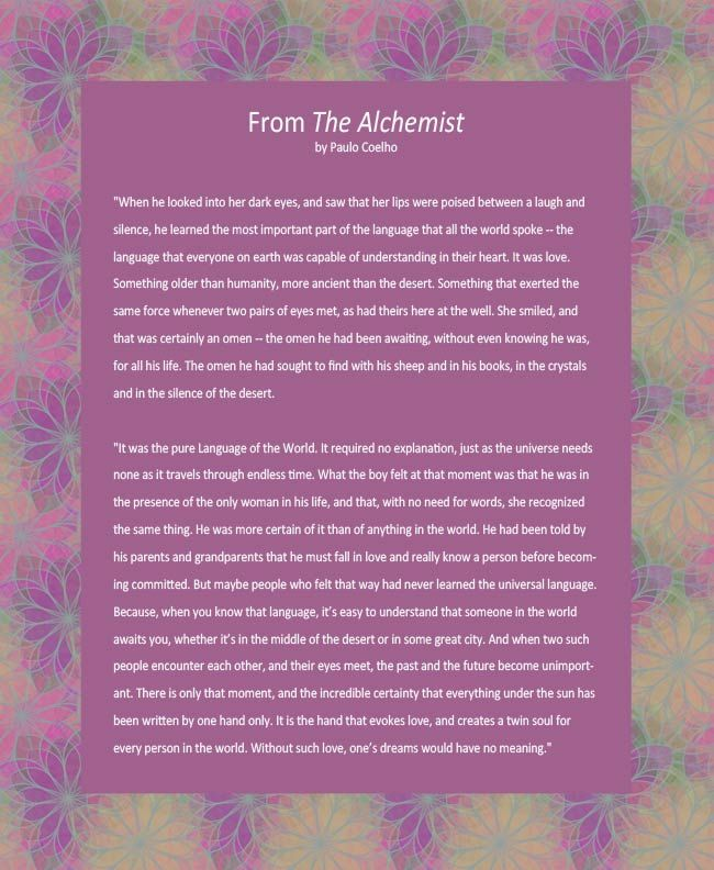 A meaningful alternative as a wedding reading excerpted from The Alchemist by Brazilian writer, Paulo Coehlo.