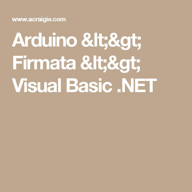 Arduino <> Firmata <> Visual Basic .NET