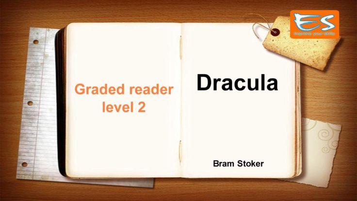 Graded reader level 2: Dracula - Bram Stoker
