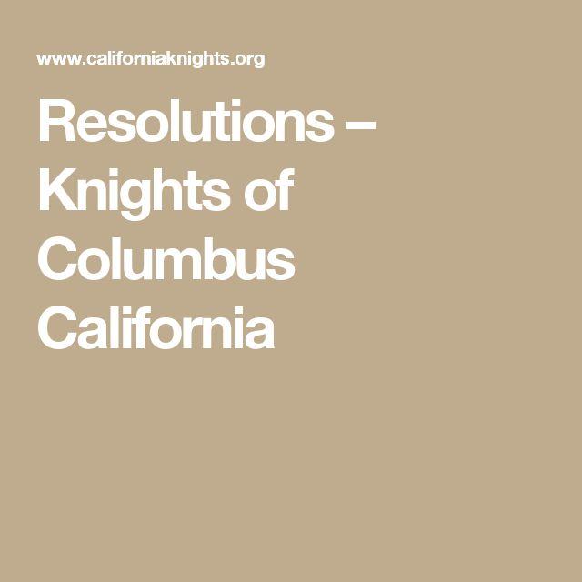 Resolutions – Knights of Columbus California