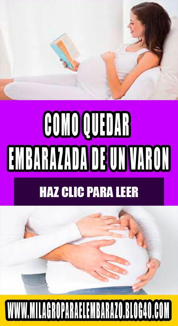 Como Quedar Embarazada De Un Varón Si Soy Irregular Embarazo Como Quedar Embarazada Quedar Embarazada