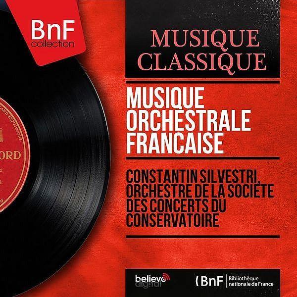 Musique orchestrale française (Mono Version)-Constantin Silvestri-BNF Collection