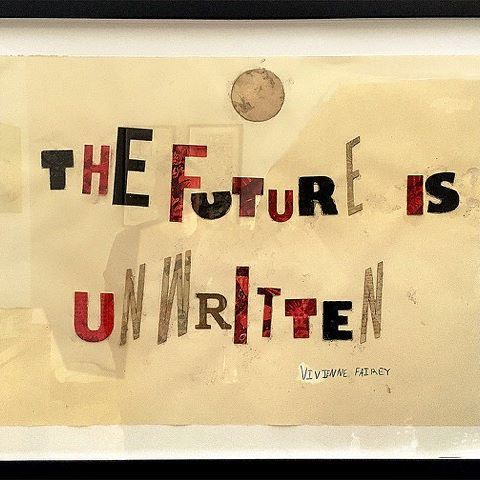 """Yesterday I was looking at a collage piece my daughter Vivienne created a couple of years ago, and I thought it was a great message for the beginning of 2017 and the beginning of the rest of our lives. Vivienne made the art piece with stencil letter scraps from my studio after hearing me frequently use the Joe Strummer quote """"The Future Is Unwritten"""". Don't be a spectator in your own life, create the future you want for yourself and the world. Oh, I've been helping Vivienne and her friend…"""