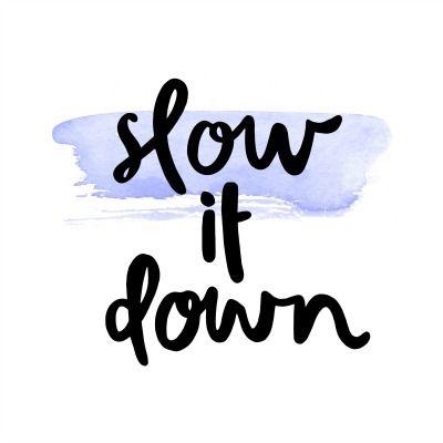 Desacelerar é preciso!   Blog — Blog Society