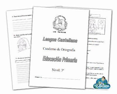 josanprimariaef: CUADERNO DE ORTOGRAFÍA PARA 3º DE ED. PRIMARIA