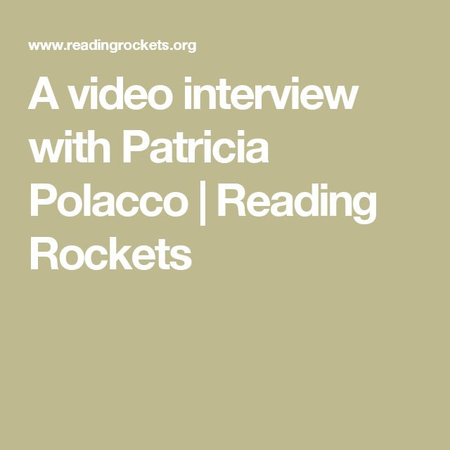 A video interview with Patricia Polacco | Reading Rockets