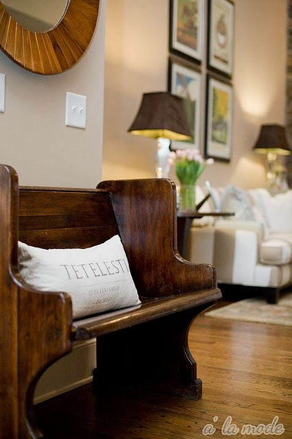 Re-stain the church pew...add a off-white linen pillow in living room