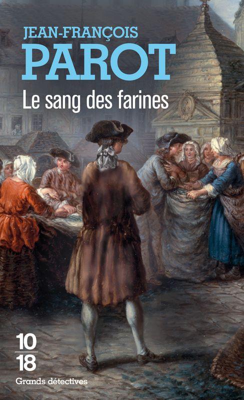 LE SANG DES FARINES - Jean-François PAROT