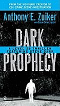 Level 26 #2: Dark Prophecy: A Level 26 Thriller Featuring Steve Dark by Anthony E Zuiker - Powell's Books
