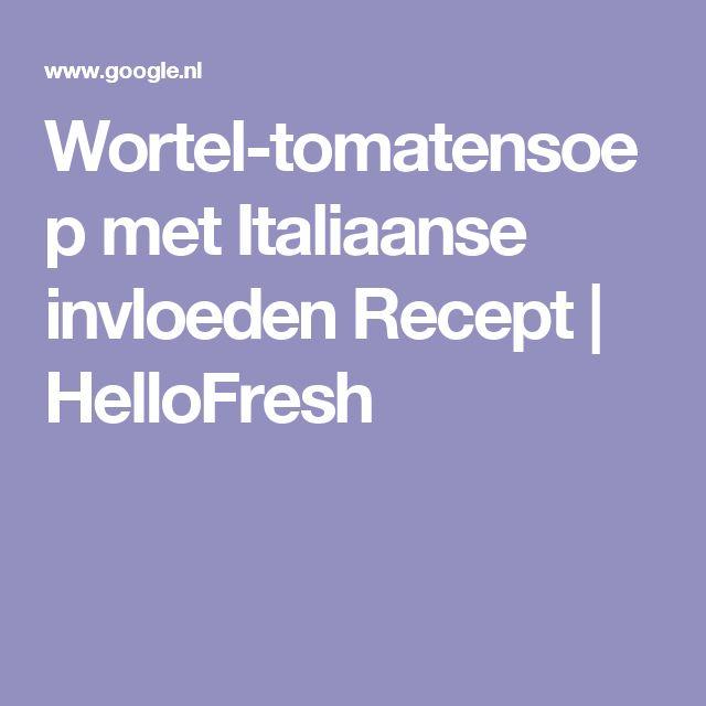 Wortel-tomatensoep met Italiaanse invloeden Recept | HelloFresh