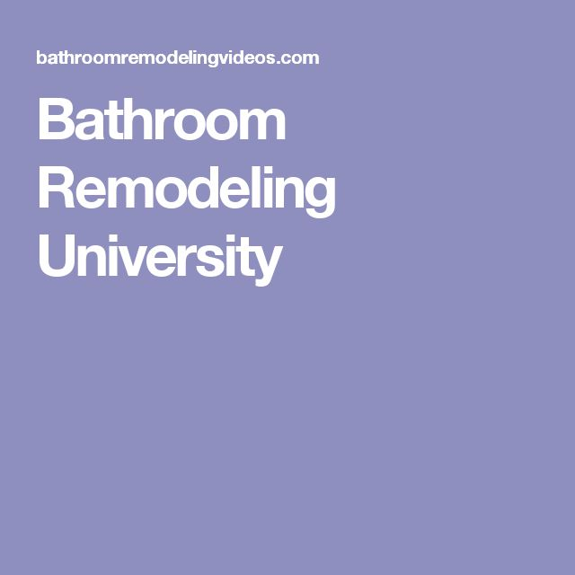 Bathroom Remodeling University 17 best images about bathroom remodeling university on pinterest