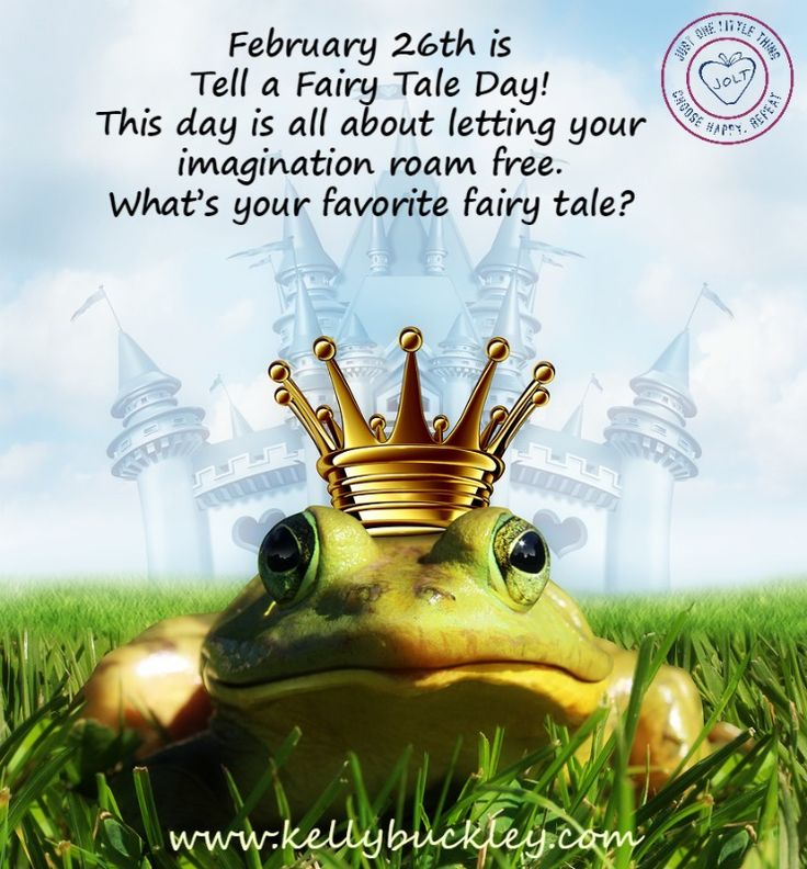 February 26th-Fairy Tale Day.  What's your favorite fairy tale? www.kellybuckley.com