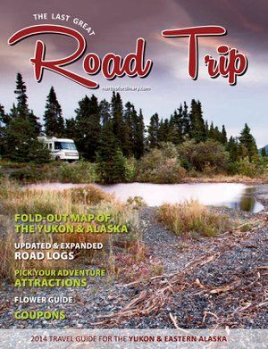 2015 is the 22nd annual edition of The Last Great Road Trip! 70,000 copies are distributed FREE from Dawson Creek, throughout the entire Yukon Territory and all the way to Tok, Delta Junction and Fairbanks, Alaska.