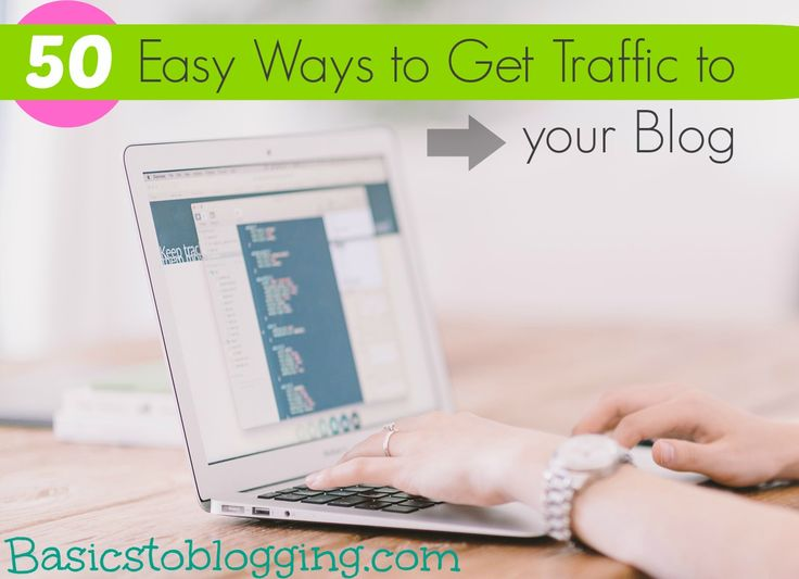 Blogging can be an easy way to make money from home if you know how to drive traffic to your blog or website.  This post will give you 50 easy ways including some that are free to help you get traffic to your blog.