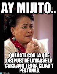Carmen Salinas : Ay Mijito.., Quédate Con La Que Después De Lavarse La Cara Aún Tenga Cejas Y Pestañas. - by betohernandez