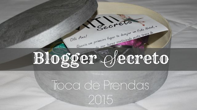 Blogger Secreto | Troca de Prendas | Série ❆ Natal 2015