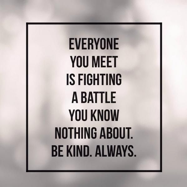 be kind to all you meet quote