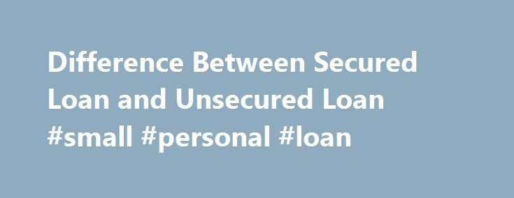 Secured vs unsecured lines of credit