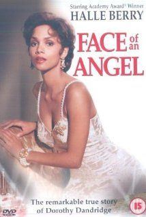 """Introducing Dorothy Dandridge (aka Face Of An Angel)"" (dir. Martha Coolidge, 1999) --- This TV movie biography of Dorothy Dandridge (Halle Berry) follows her career through early days on the club circuit with her sister to her turn in movies, including becoming the first black actress to win a Best Actress Nomination in 1954 for ""Carmen Jones"", to her final demise to prescription drugs, which was debated whether it was suicide or accidental."