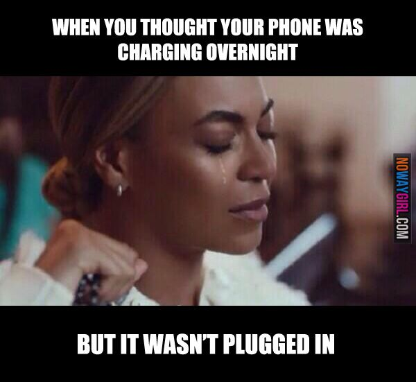 Funny Memes For Phone : When you thought your phone was charging overnight