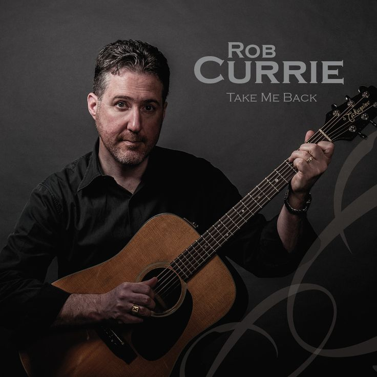 Music Review: Take Me Back – Rob Currie   Antony Millen