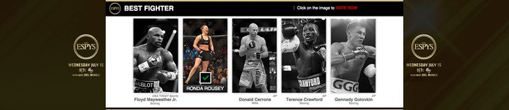 Hmmm. #ESPYS Best Fighter **Ronda Rousey, MMA** (WINNER); Donald Cerrone, MMA; Terence Crawford, Boxing; Gennady Golovkin (GGG), Boxing; Floyd Mayweather Jr, Boxing.
