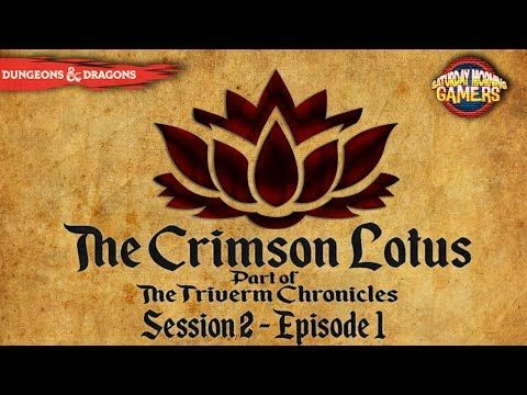 Liked on YouTube: Crimson Lotus Session 2 Episode 1 | Dungeons and Dragons 5e Join us as we play 5 Edition Dungeon and Dragons as we adventure through our fourth chapter of the Triverm Chronicles following The Dremerion Tales Lutes and Lyres and Forbidden Lovers.   All of the series happen at their own points in time in the same world of Triverm.  Scott from ScottDogGaming The Dungeon Master Jordan from TrueFriendsGaming Cain Mordred the Fallen Aasimar Oathbreaker  Kyle (ChibiKy) from…