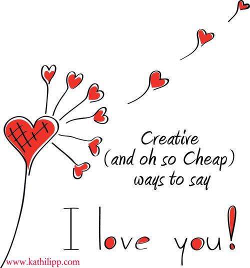 Creative ways to say I Love You