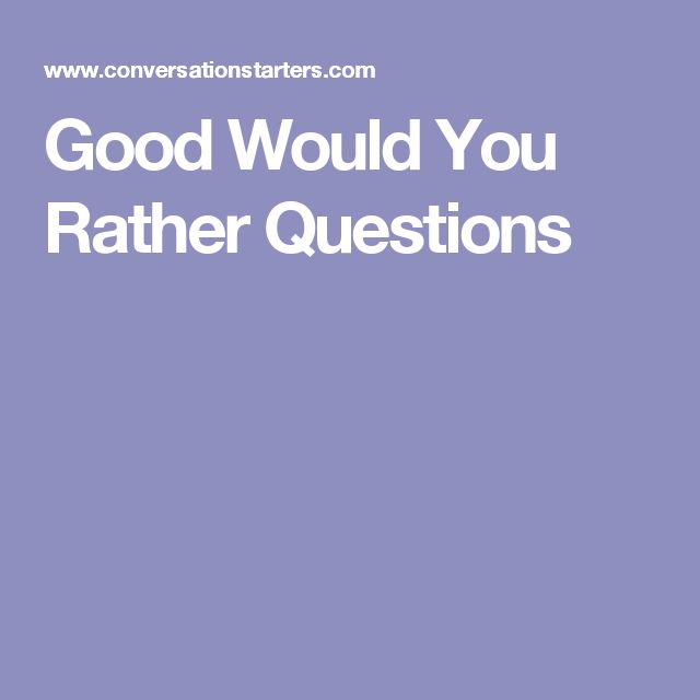 Dating would you rather questions