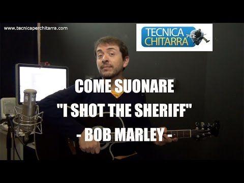 """Lezioni di chitarra: come suonare """"I shot the sheriff"""" - Bob Marley   Tecnicaperchitarra.com"""