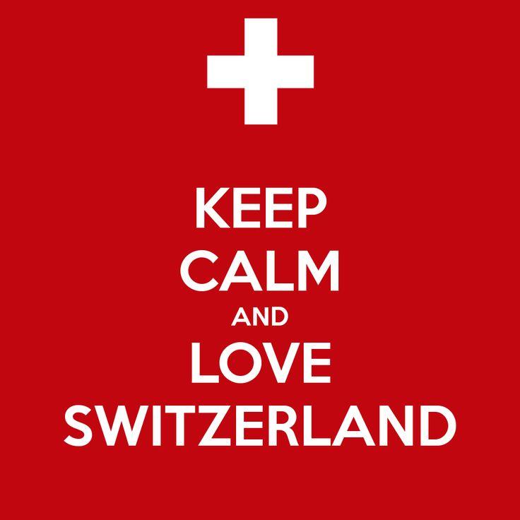 Keep Calm And Love Switzerland