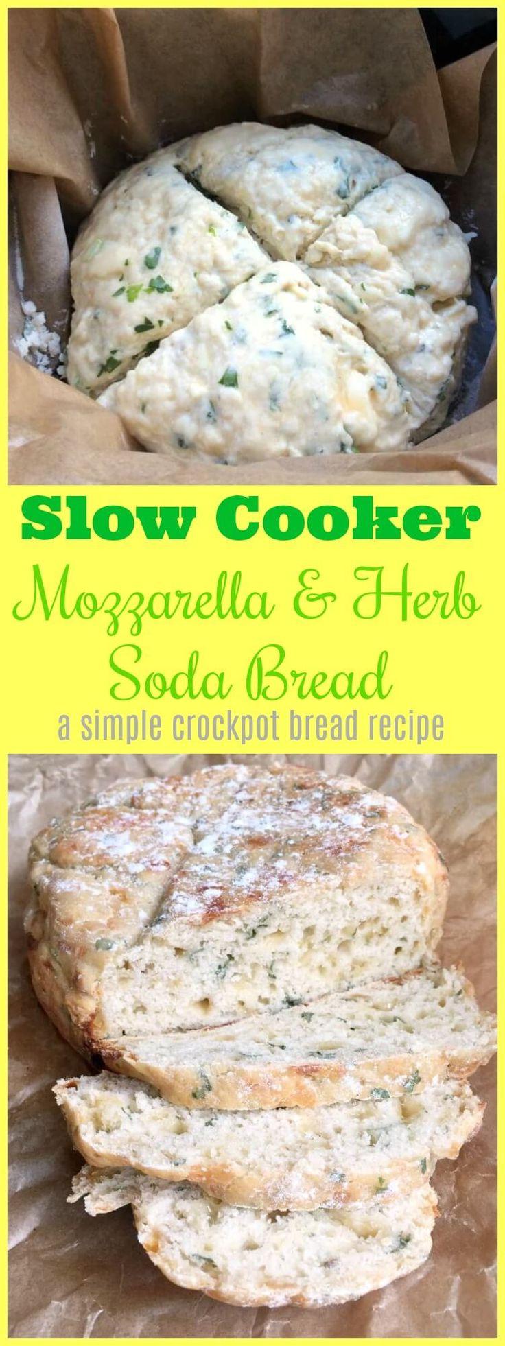 How to make slow cooker mozzarella and herb soda bread - a simple crockpot bread recipe