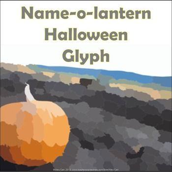 Name-o-lantern-Halloween-Glyph-902193 Teaching Resources - TeachersPayTeachers.com