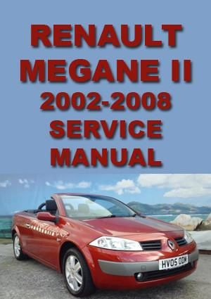 RENAULT Megane 2 2002-2008 Workshop Manual