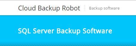 MS SQL Server Backup Software - Cloud Backup Robot