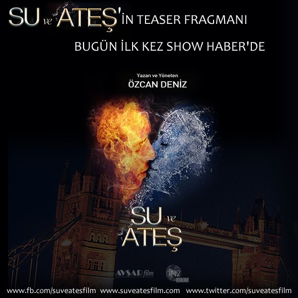 Su ve Ateş filminin teaser fragmanı bugün ilk kez Show Haber'de! https://www.facebook.com/suveatesfilm