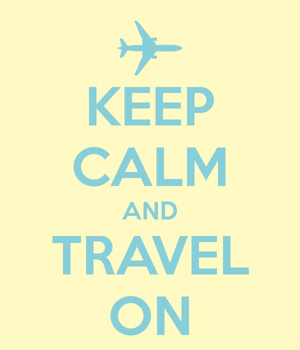 KEEP CALM, TRAVEL ON AND ENJOY THE JOURNEY TO CAPE TOWN