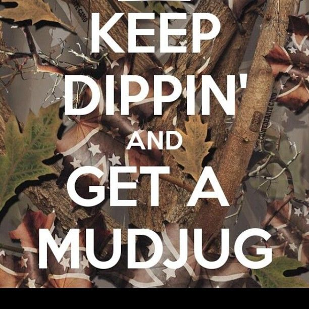 Not a real dipper if you arent spittin in a mudjug! #DBH #MudJugArmy