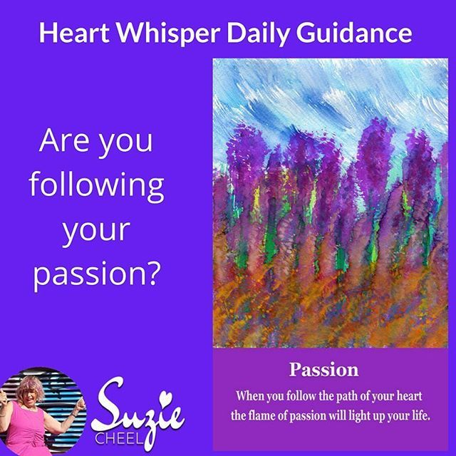Daily Heart Whisper and Journal Prompt  How will I raise my vibes and keep them high today?  PASSION was the card that flew out of the deck this morning  while I was shuffling  Do what is your passion! Yes follow the the path of your heart which is inspiring you to create abundance in all areas of your life  from deep in my heart. Open your heart to love so you are fully empowered you have an abundance of health financial freedom and inner peace.  Then  I chose the next three cards from the…