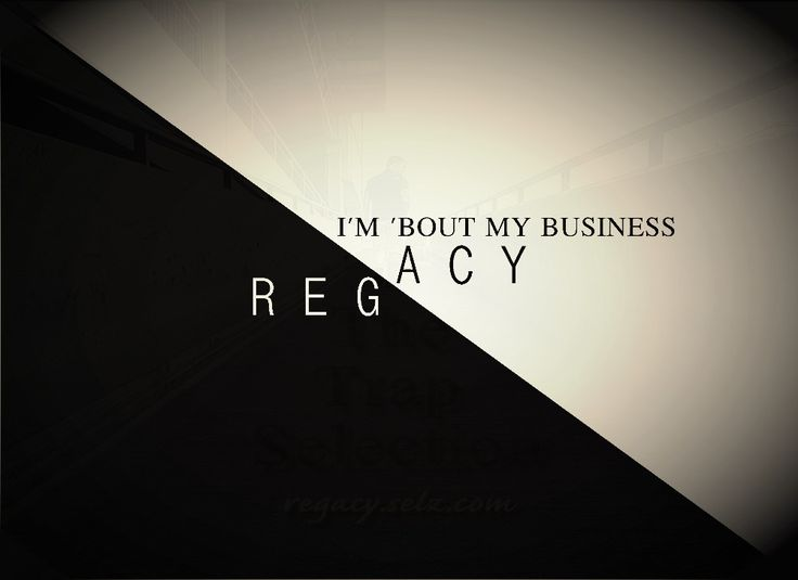 Regacy - I'm 'Bout My Business - $0.99 #onselz