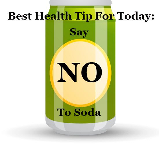 Best Health Tip For Today: Give Up Soda