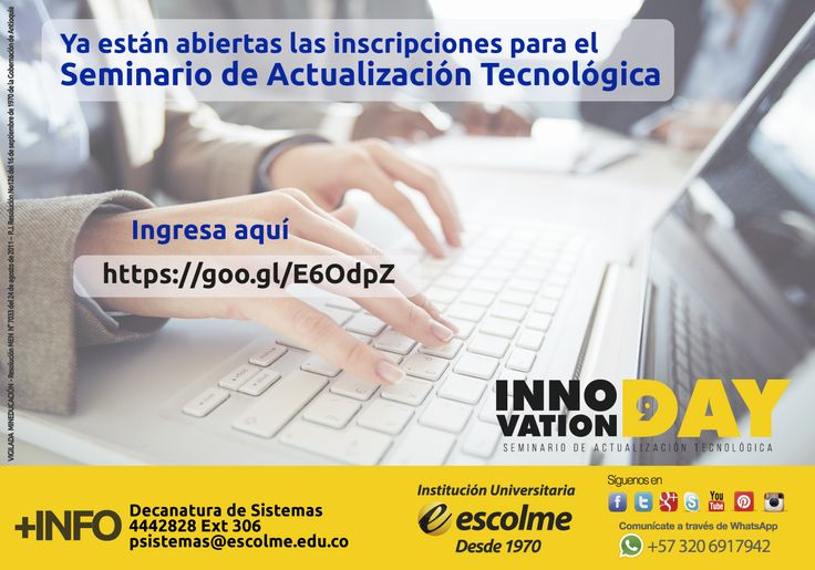 @Escolmeeduco Inscríbete al Seminario de Actualización tecnológica INNOVATION DAY 9 aquí: https://goo.gl/E6OdpZ