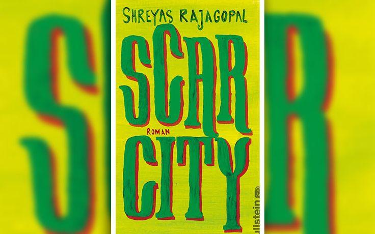 """Scar City"" von Shreyas Rajagopal"