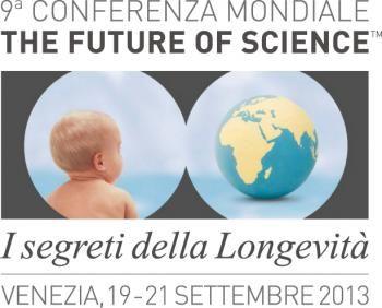 """Nona #Conferenza Mondiale sul #Futuro della #Scienza - """"Secrets of Longevity"""": a Venezia dal 19 al 21 settembre. Registrati ora!"""